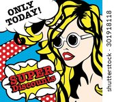 pop art woman only today summer ... | Shutterstock .eps vector #301918118