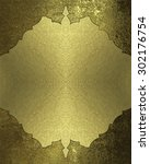 grunge texture with gold... | Shutterstock . vector #302176754