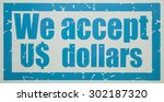 shield  we accept us dollars | Shutterstock . vector #302187320