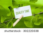 "the word ""quality time"" in a... 