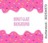 sweet donut glaze vector... | Shutterstock .eps vector #302534573
