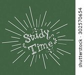 stylish text study time on... | Shutterstock .eps vector #302570654