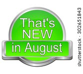 that's new in august button   Shutterstock . vector #302651843
