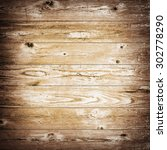 vintage wood texture surface... | Shutterstock . vector #302778290