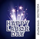 labor day design  vector... | Shutterstock .eps vector #302781554