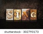"""The Word """"sing"""" Written In..."""