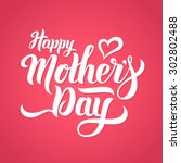 Happy Mothers Day Lettering....