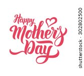 happy mothers day lettering.... | Shutterstock .eps vector #302802500