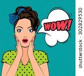 wow bubble pop art surprised... | Shutterstock . vector #302829530