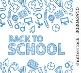 back to school. a white... | Shutterstock .eps vector #303063950