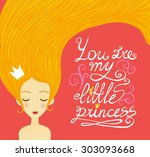 You Are My Little Princess....