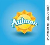 beautiful autumn illustrations .... | Shutterstock .eps vector #303094064