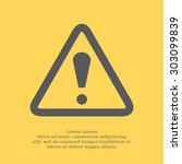 exclamation danger sign | Shutterstock .eps vector #303099839