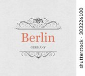 berlin germany.vintage frame. | Shutterstock .eps vector #303226100