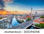 Stock photo aerial view of berlin skyline with famous tv tower and spree river in beautiful evening light at 303296048
