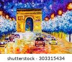 oil painting   arc de triomphe  ... | Shutterstock . vector #303315434