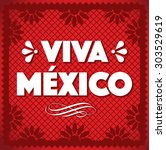 viva mexico   cut out paper... | Shutterstock .eps vector #303529619