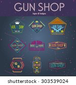 gun shop logotypes and badges  | Shutterstock .eps vector #303539024