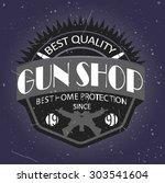 gun shop logotypes and badges  | Shutterstock .eps vector #303541604
