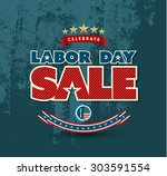 labor day sale poster. vector... | Shutterstock .eps vector #303591554