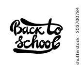 back to school typographical... | Shutterstock .eps vector #303700784