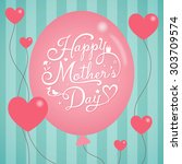 mothers day balloon on stripe... | Shutterstock .eps vector #303709574