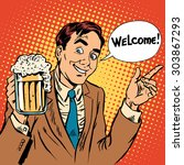 man welcome to the beer... | Shutterstock .eps vector #303867293