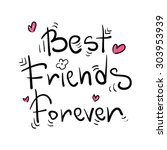 best friends forever   greeting ... | Shutterstock .eps vector #303953939