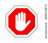 red stop hand sign for... | Shutterstock .eps vector #304013873