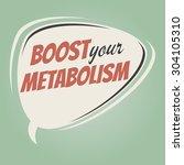 boost your metabolism retro... | Shutterstock .eps vector #304105310