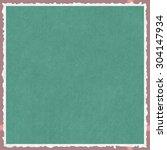 high details textured frame  | Shutterstock . vector #304147934