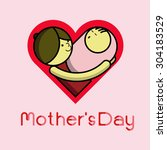 mothers day.love mom  mother... | Shutterstock .eps vector #304183529