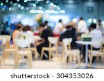 abstract blurred people in food ... | Shutterstock . vector #304353026