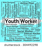 youth worker indicating working ... | Shutterstock . vector #304492298