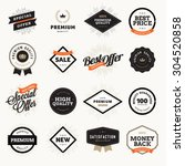 Set of vintage style premium quality badges and labels for designers. Vector illustrations for e-commerce, product promotion, advertising, sell products, discounts, sale, the mark of quality. | Shutterstock vector #304520858