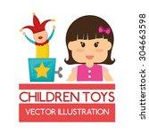 toys  digital design  vector... | Shutterstock .eps vector #304663598