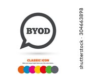 byod sign icon. bring your own... | Shutterstock .eps vector #304663898