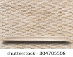 empty top wooden shelves and... | Shutterstock . vector #304705508