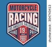 motorcycle racing  typography ... | Shutterstock .eps vector #304743413