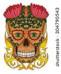 skull art day of the dead. hand ... | Shutterstock . vector #304790543