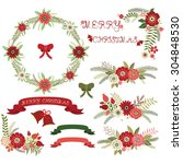 christmas floral collections... | Shutterstock .eps vector #304848530