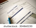 close up purchase order with... | Shutterstock . vector #304860230