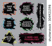 Motivation inks poster set. Text lettering of an inspirational saying. Grunge paint vector element set. Brush stain geometric frame
