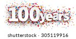 hundred years paper sign over... | Shutterstock .eps vector #305119916