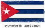 grunge cuba flag.cuban flag... | Shutterstock .eps vector #305135804