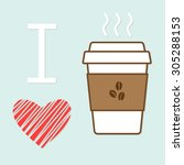 i love coffee   Shutterstock .eps vector #305288153