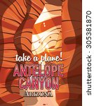 antelope canyon travel poster. | Shutterstock . vector #305381870