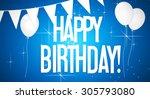 happy birthday    greeting card | Shutterstock . vector #305793080