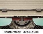vintage typewriter with empty... | Shutterstock . vector #305815088