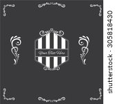 vintage frames and calligraphic ... | Shutterstock .eps vector #305818430